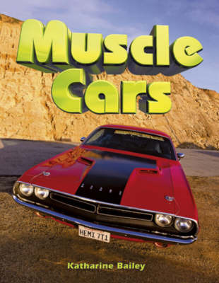 Muscle Cars by Katharine Bailey image
