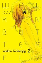 Walkin' Butterfly: v. 2 by Chihiro Tamaki image