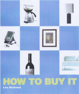 How to Buy... by Leo Hickman image