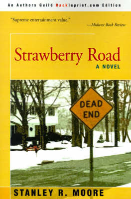 Strawberry Road by Stanley R. Moore