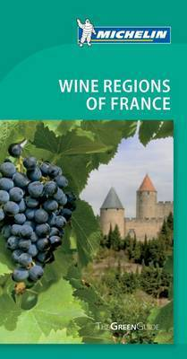 Tourist Guide Wine Regions of France: 2010 by Cynthia Clayton Ochterbeck