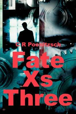 Fate XS Three by C R Poenitzsch