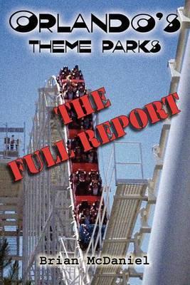 Orlando's Theme Parks by Brian McDaniel