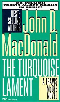 The Turquoise Lament by John D MacDonald