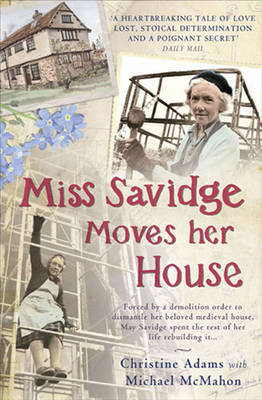 Miss Savidge Moves Her House by Christine Adams