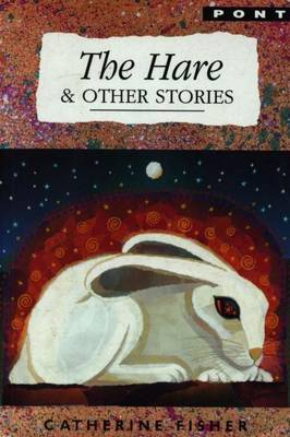 Hare and Other Stories, The by Catherine Fisher image