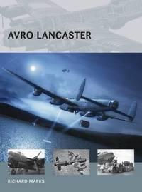 Avro Lancaster by Richard Marks
