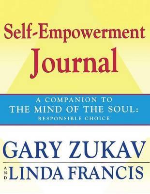 Self-empowerment Journal by Gary Zukav