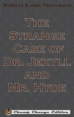 The Strange Case of Dr. Jekyll and Mr. Hyde by Robert Louis Stevenson image