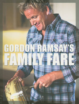 Gordon Ramsay's Family Fare by Gordon Ramsay image