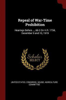Repeal of War-Time Prohibition