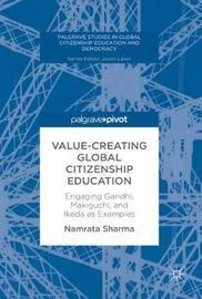 Value-Creating Global Citizenship Education by Namrata Sharma