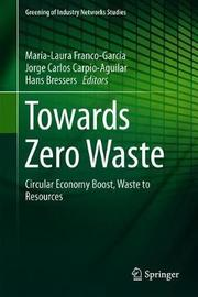 Towards Zero Waste