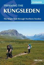 Trekking the Kungsleden by Mike Laing