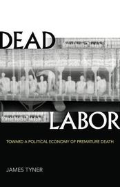 Dead Labor by James Tyner