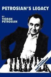 Petrosian's Legacy by Tigran Petrosian