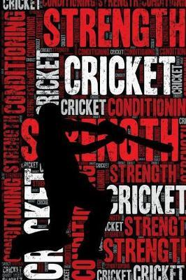 Cricket Strength and Conditioning Log by Elegant Notebooks