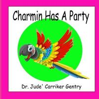 Charmin Has A Party by Jude Carriker Gentry image
