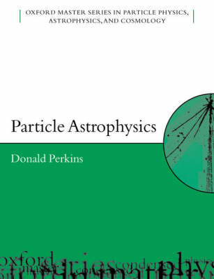 Particle Astrophysics by Donald Perkins image