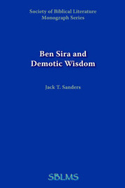 Ben Sira and Demotic Wisdom by Jack T. Sanders image
