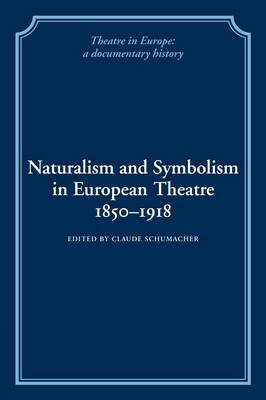 Naturalism and Symbolism in European Theatre 1850-1918 image