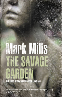 The Savage Garden by Mark Mills image
