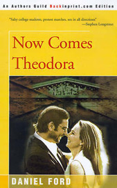 Now Comes Theodora by Daniel Ford image