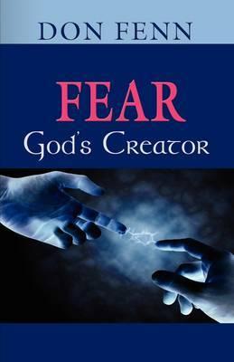 Fear-God's Creator by Don Fenn image
