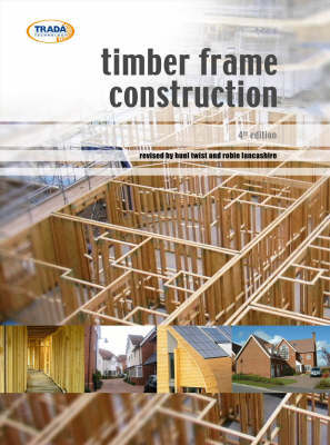 Timber Frame Construction by Huel Twist
