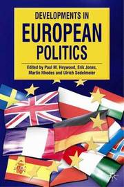 Developments in European Politics by Paul M. Heywood image