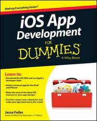 iOS App Development For Dummies by Jesse Feiler