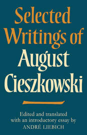 Selected Writings of August Cieszkowski image
