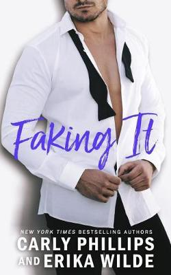 Faking It by Carly Phillips image