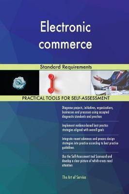 Electronic Commerce Standard Requirements by Gerardus Blokdyk image