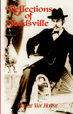 Reflections of Toddsville by Hollie, Jane Van Horne