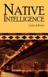 Native Intelligence by Lorna A. Rainey image