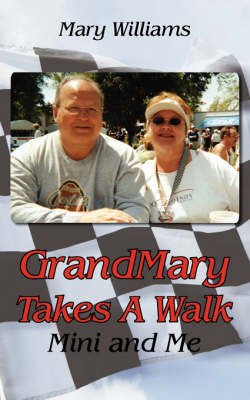 GrandMary Takes A Walk by Mary Williams image
