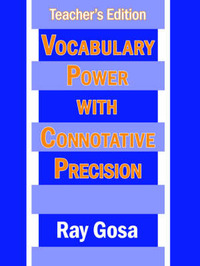 Vocabulary Power with Connotative Precision: Teacher's Edition by Ray Gosa image