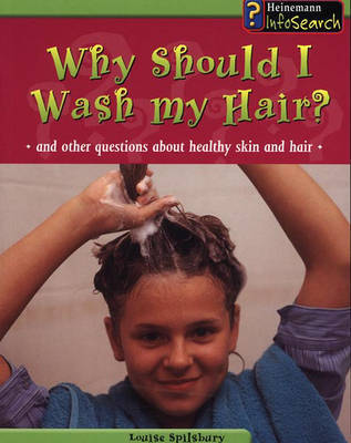 Why Should I Wash My Hair?: And Other Questions about Healthy Skin and Hair by Angela Royston image