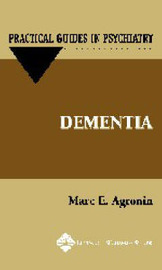 Dementia: A Practical Guide by Marc E. Agronin image