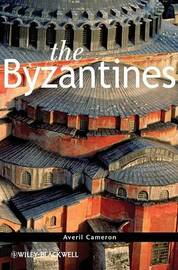 The Byzantines by Averil Cameron
