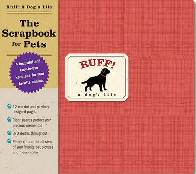 A Dog's Life: The Scrapbook for Pets by Melissa Cookman