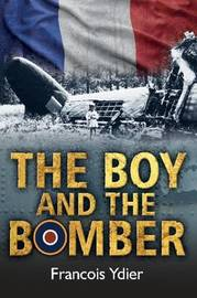 The Boy and the Bomber by Francois Ydier image