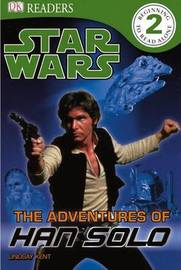 The Adventures of Han Solo by Lindsay Kent