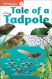 Tale of a Tadpole by Karen Wallace