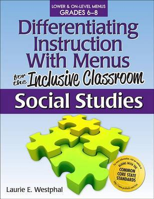 Differentiating Instruction with Menus for the Inclusive Classroom, Grades 6-8 by Laurie E Westphal image
