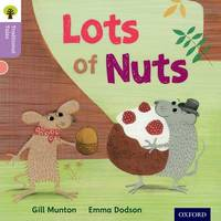 Oxford Reading Tree Traditional Tales: Level 1+: Lots of Nuts by Gill Munton