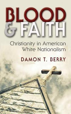Blood and Faith by Damon T Berry