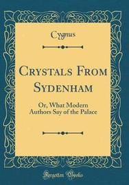 Crystals from Sydenham by Cygnus Cygnus image