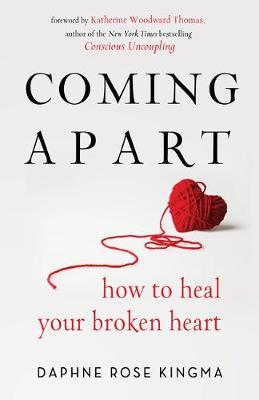 Coming Apart by Daphne Rose Kingma
